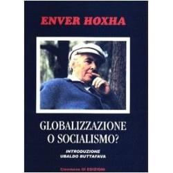 Globalizzazione o Socialismo?