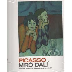 Picasso Miro Dali Giovani e arrabbiati La nascita della modernita