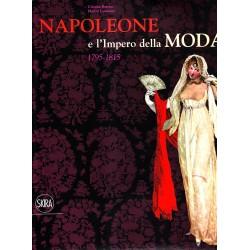 Napoleone e l' Impero della Moda 1795 - 1815