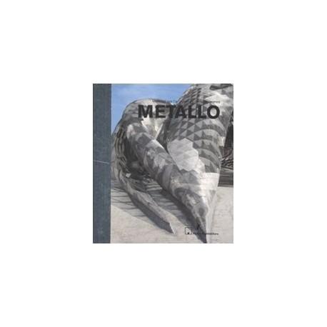 Materiali per l' architettura contemporanea METALLO