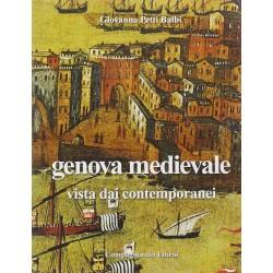 Genova medievale vista dai contemporanei