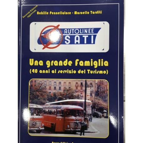 Autolinee Sati Una grande famiglia 40 anni al servizio del Turismo
