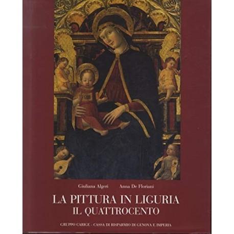 La Pittura in Liguria Il Quattrocento