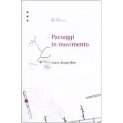 Paesaggi in movimento, Trasporti e percezione dello spazio tra XVIII e XX secolo