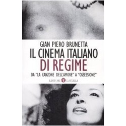 Il cinema italiano di regime 1929 - 1945