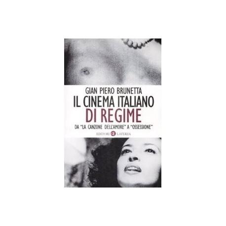 Il cinema italiano di regime 1929 - 1945