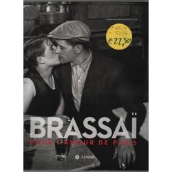 Brassai Pour l' amour de Paris