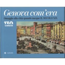 Genova com' era omaggio alla città quando nacque il SECOLO XIX