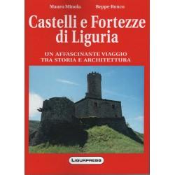 Castelli e Fortezze di Liguria, un affascinante viaggio tra storia e architettura