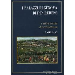 I Palazzi di Genova di P. P. Rubens, e altri scritti d' architettura