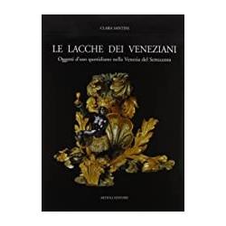 Le lacche dei veneziani. Oggetti d'uso quotidiano nella Venezia del Settecento