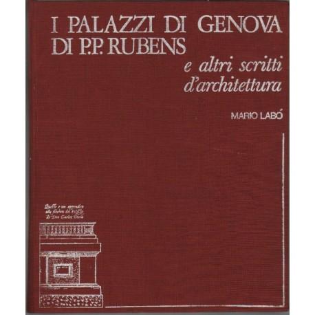 I Palazzi di Genova di P.P. Rubens e altri scritti di architettura