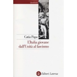 Italia giovane dall' Unita' al fascismo
