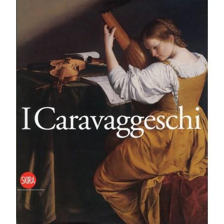 I Caravaggeschi, Percorsi e protagonisti