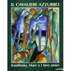 Il Cavaliere Azzurro Kandinsky Marc e i loro amici
