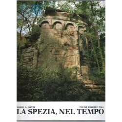 La Spezia nel tempo profilo ed interpretazione della storia del golfo