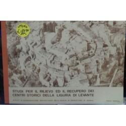 Studi per il rilievo ed il recupero dei centri storici della Liguria di Levante