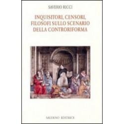 Inquisitori, Censori, Filosofi sullo scenario della Controriforma