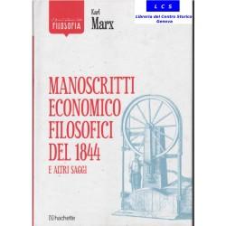 Manoscritti economici - filosofici e altri saggi