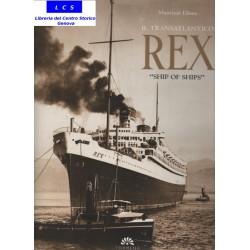 "Il Transatlantico REX "" SHIP OF SHIP """