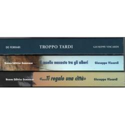 Tre romanzi di Giuseppe Viscardi