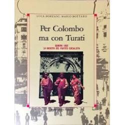 Per Colombo ma con Turati, Genova 1982 la nascita del Partito Socialista