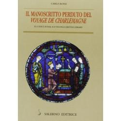Il manoscritto perduto del voyage de Charlemagne