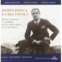 Marinaresca la mia favola Renzo Laurano e Sanremo dagli anni venti al club Tenco