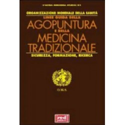 Linee guida di Agopuntura e di Medicina Tradizionale