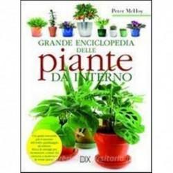 Grande enciclopedia delle piante da interno