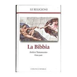 La Bibbia Antico Testamento seconda parte