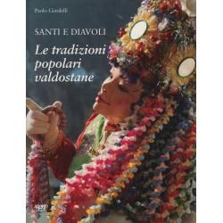 Santi e diavoli tradizioni popolari valdostane