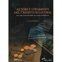 Attori e strumenti del credito in Liguria