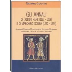 Gli Annali di Ogerio Pane ( 1197 - 1219 ) e di Marchisio Scriba ( 1220 - 1224 )