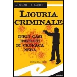 Liguria criminale