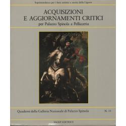 Acquisizioni e aggiornamenti critici per Palazzo Spinola a Pellicceria