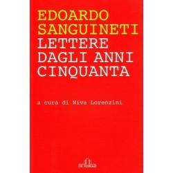 Edoardo Sanguineti lettere dagli anni cinquanta