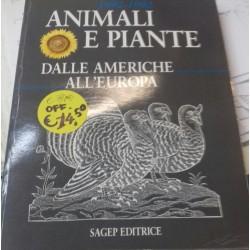 Animali e Piante dalle Americhe all' Europa