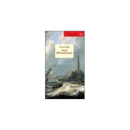 Genova XXVI secoli di storia